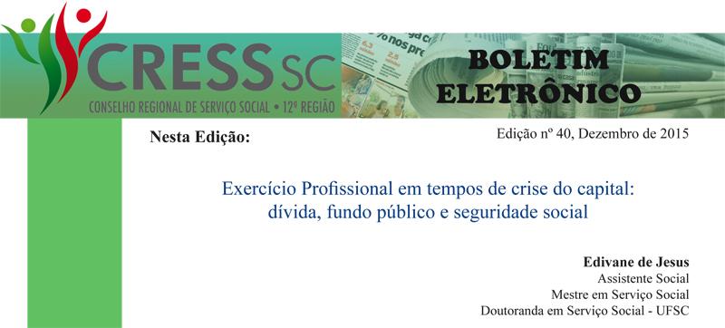 BE n 40 Exercício Profissional em tempos de crise do capital