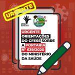 URGENTE* Orientações do CFESS sobre a Portaria nº 639/2020