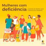 Guia Mulheres com Deficiência: Garantia de Direitos para Exercício da Cidadania