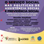 Novas Datas! Reunião Ampliada do Serviço Social nas Políticas de Assistência e Previdência Social: Desafios frente ao contexto das alterações no atendimento à população pelo INSS