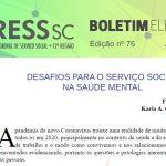 Boletim Eletrônico nº 76 – Desafios para o Serviço Social na Saúde Mental