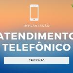 Implantação de Atendimento Telefônico no CRESS 12ª Região