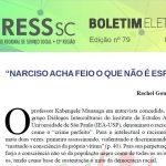 """Boletim Eletrônico nº 79 – """"Narciso acha feio o que não é espelho"""""""