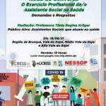 """Evento online! Região de Brusque, Vale do Itajaí, Médio Vale do Itajaí e Alto Vale do Itajaí – Roda de Conversa """"O Exercício Profissional da/o Assistente Social na Saúde"""""""